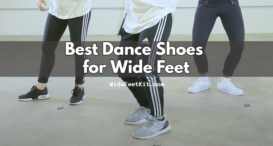 Best Dance Shoes for Wide Feet
