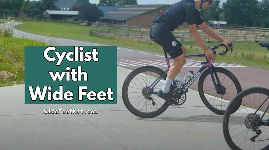 Cyclist with Wide Feet